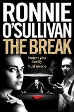 Signed Book - The Break by Ronnie O'Sullivan First Edition 1st print