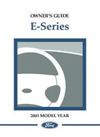 2003 Ford E-Series Truck Owners Manual User Guide Reference Operator Book Fuses
