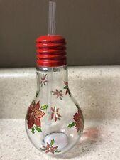 "Unique - CHRISTMAS/HOLIDAY Light Bulb Glass Drinking Mug/W Straw ""POINSETTIAS"""