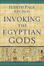 Invoking The Egyptian Gods: By Judith Page, Ken Biles