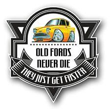 Koolart Old Fords Never Die Slogan For Retro Ford Anglia Super 105e Car Sticker