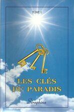 LES CLES DU PARADIS T. 1 - SERAPHINA - ESOTERISME - SPIRITUALITE - VOYANCE