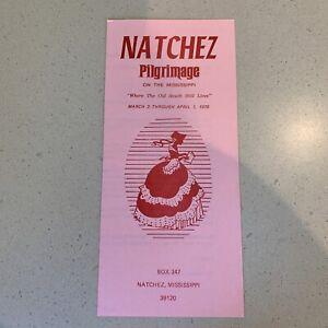 Natchez Pilgrimage Mississippi Brochure 1979 Old South Tourism Travel MS Vintage