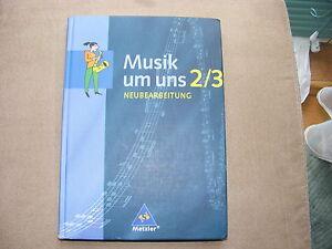 MUSIK UM UNS 2/3 - Neubearbeitung - ISBN: 9783507024922 - wie NEU