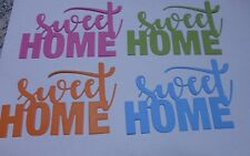 Sweet Home Sentiment Word Greeting, Embellishment Die Cuts x 4