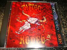 TATTOO RODEO cd SKIN free US shipping