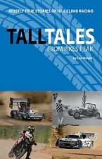 Book - Tall Tales from Pikes Peak - Mostly True Stories of Hill Climb Racing