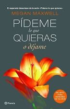 Pideme Lo Que Quieras O Dejame = Ask Me Whatever You Like or Leave Me (Paperback