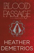 Blood Passage  (ExLib) by Heather Demetrios