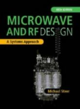 NEW - Microwave and RF Design: A Systems Approach by Michael Steer