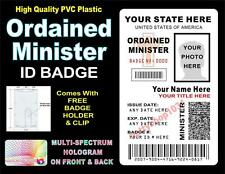 Ordained Minister ID Badge / Card >CUSTOM W/ YOUR PHOTO & INFO< Holographic USA