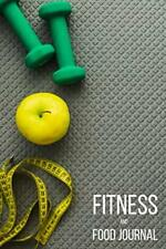 Fitness and Food Journal Workout Exercise Notebook With Food Planner Track A025