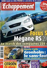 Echappement   N°462   Fev 2006 : Focus s megane rs 20