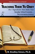 Teaching Them To Obey 2: The 7 Ingredients That Make Your Sunday School Lessons.