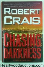 CHASING DARKNESS by Robert Crais SIGNED FIRST