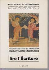 Revue Catholique Internationale COMMUNIO - Lire l'Ecriture - Tome XI, 4 - 1986