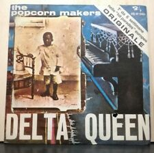 THE POPCORN MAKERS - DELTA QUEEN - ONCE BITTEN ,TWICE SHY - 45 nuovo 1972