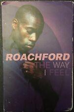 ROACHFORD - THE WAY I FEEL - Cassette Singl - SONY 1997 - TESTED - Very Good