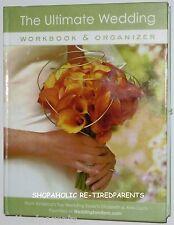 THE ULTIMATE WEDDING WORKBOOK and ORGANIZER by Alex & Elizabeth Lluch - NWT $30