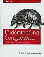 Understanding Compression: Data Compression for Modern Developers 9781491961537