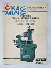 Kao Ming Precision Tool & Cutter Grinder KM-25SR Service Manual - OEM