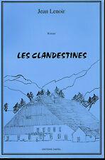 livre: Jean Lenoir: les clandestines. castel. dédicace de l'auteur
