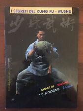 R23> I segreti del kung fu Wushu - Shaolin sanda tai ji   - N 1 1993