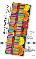 JELLY ROLL HIGH JINX TABLE RUNNER QUILTING PATTERN, From Tiger Lily Press NEW