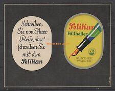 Reklamemarke - Pelikan, Günther Wagner, Füllhalter, Ludwig Hohlwein (#25625)