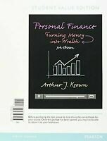 Personal Finance: Turning Money into Wealth, Student Value Edition (7th Editio..
