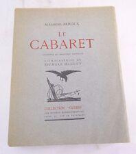 LIVRE LE CABARET D'ALEXANDRE ARNOUX  ED OEUVRES REPRESENTATIVES 1931 (B463)