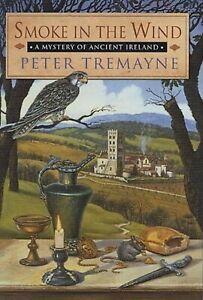 Smoke in the Wind by Peter Tremayne (Paperback / softback, 2005)