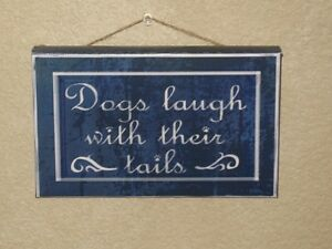 """NEW Art Frames Decor / Sign 5"""" X 8"""" X 3/4""""  Dogs Laugh with Their Tails"""