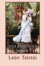 Ana Karénina (Tomo 2) by Leo Tolstoy (2013, Paperback)
