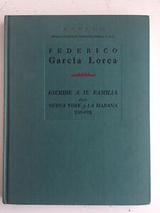 LIBRO FEDERICO GARCIA LORCA. CARTAS A SU FAMILIA