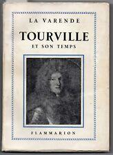 Jean de La Varende TOURVILLE ET SON TEMPS BÉVEZIERS LA HOUGUE BARFLEUR VAUBAN