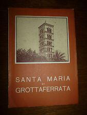 TEODORO MINISCI SANTA MARIA DI GROTTAFERRATA la chiesa e il monastero 1965 guida