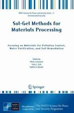 Sol-Gel Methods for Materials Processing: Focusing on Materials for Pollution...