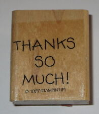 Thanks So Much Rubber Stamp STAMPIN' UP! Retired Wood Mounted #3 Thank You