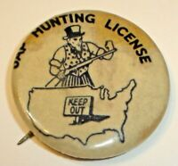 Vintage WWII Hunting License Keep Out Celluloid Pinback Button Original