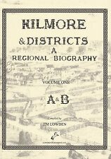 Kilmore and Districts: A Regional Biography - Vol1 A&B