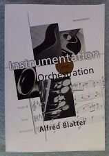 INSTRUMENTATION AND ORCHESTRATION Alfred Blatter 1997 2nd Ed. Schirmer Paperback