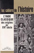 L'Inde classique des origines au XVIe siècle - Les cahiers de l'histoire n° 49