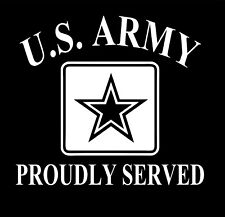 U.S. Army Proudly Served Military Vinyl Decal Sticker Car Truck Window