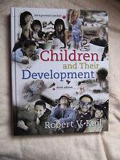Robert V.Kail Children and their Development  third edition ISBN 0-13-182976-9