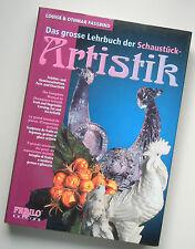 Das grosse Lehrbuch der Schaustück-Artistik Eisschnitzerei Patisserie Konditorei