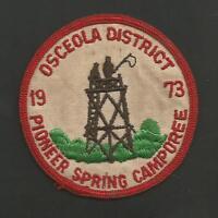 "OSCEOLA DISTRICT PIONEER SPRING CAMPOREE 1973  VINTAGE   BSA PATCH 3"""