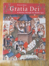 Gratia Dei : a journay through the Middle Ages MÉHU 2004 Museum catalogue