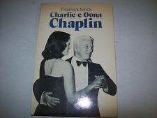 FREDERICK SANDS-CHARLIE E OONA CHAPLIN-DALL'OGLIO-1980-PRIMA EDIZIONE