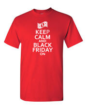 Keep Calm And Black Friday On T Shirt Shopping Funny Shirt Tee Holiday Christmas